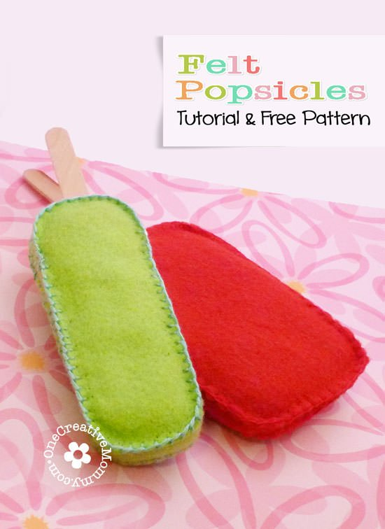 Easy Felt Popsicle Tutorial--A great beginner sewing project, sure to bust the boredom blues for you or your tween! {OneCreativeMommy.com} #feltfood #tutorial