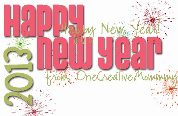 Happy New Year from OneCreativeMommy.com!