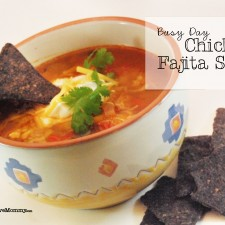 Busy Day #Chicken #Fajita #Soup {Quick and soooo yummy!}