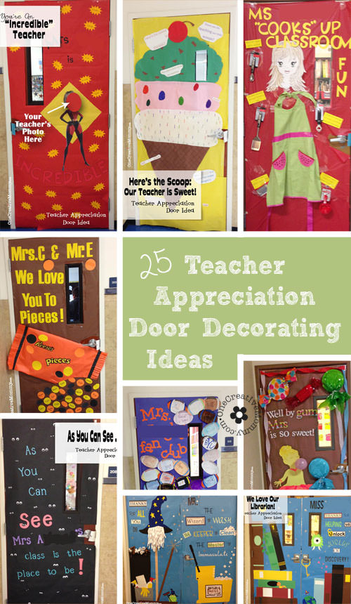 25 Teacher Appreciation Door Ideas {OneCreativeMommy.com} Awesome ideas for teachers -- and some extras for the librarian and the custodian! (So clever!)