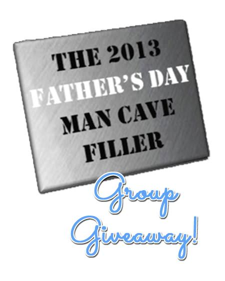 Father's Day Fill the Man Cave Group Giveaway
