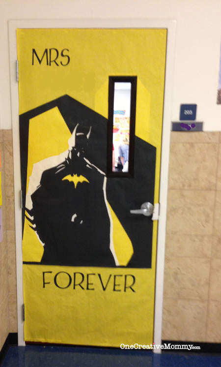 25 Teacher Appreciation Door Ideas from OneCreativeMommy.com {Batman Forever--Mr/Mrs. ????? Forever}
