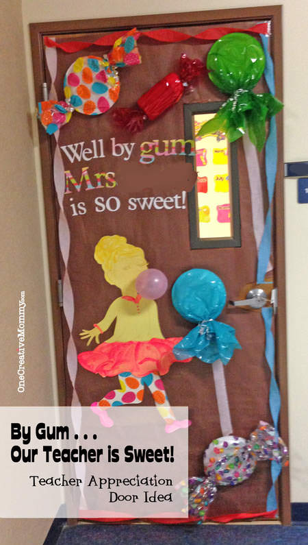 25 Teacher Appreciation Door Ideas from OneCreativeMommy.com {By Gum My Teacher is Sweet}