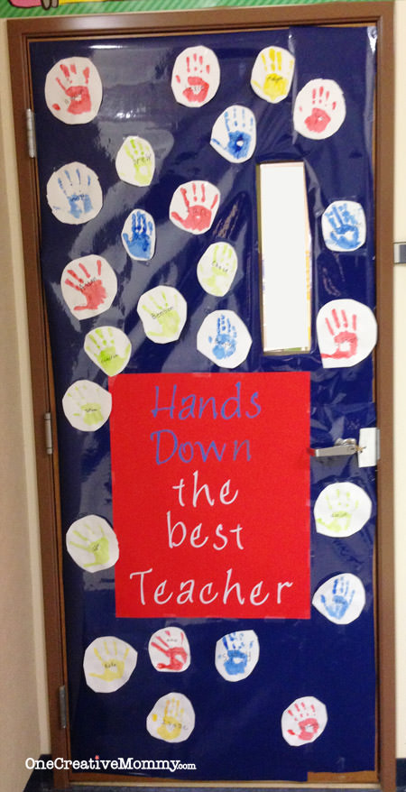 25 Teacher Appreciation Door Ideas from OneCreativeMommy.com {Hands Down the Best Teacher Ever!}