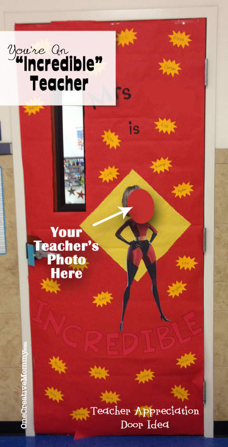 25 Teacher Appreciation Door Ideas from OneCreativeMommy.com {Incredible Teacher}