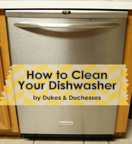 How to Clean Your Dishwasher from Dukes and Duchesses