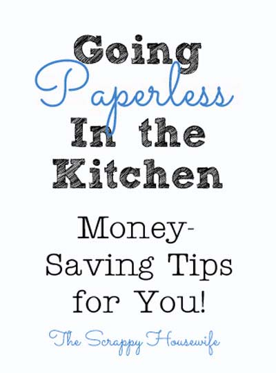 Going Paperless in the Kitchen from the Scrappy Housewife
