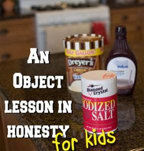 Honesty Object Lesson for Kids