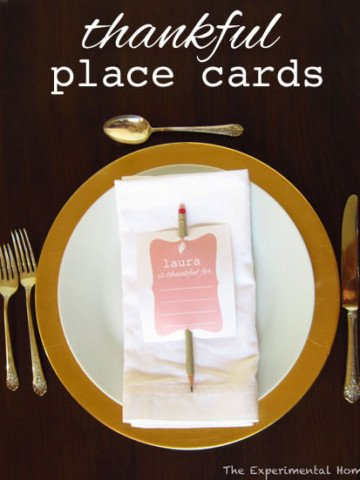 Simple tutorial and free printable to make Thankful Place Cards for your Thanksgiving table {Guest post on One Creative Mommy by The Experimental Home}