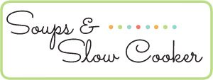 Soups & Slow Cooker Recipe Category