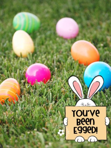 """Easter """"Egg"""" Your Neighbors with this fun neighborhood Easter Activity! -- You've Been Egged! {Free Printables on OneCreativeMommy.com}"""