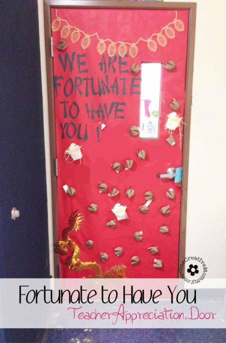 We're Fortunate to Have You for Our Teacher! {10 Teacher Appreciation Ideas for Door Decorating from OneCreativeMommy.com}