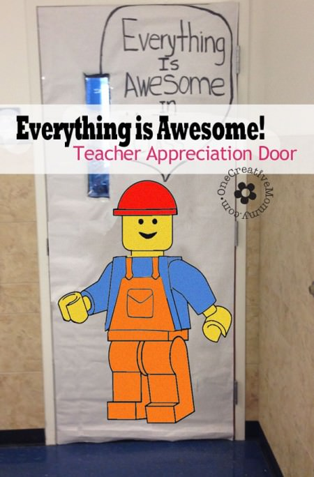 Everything is Awesome in This Class! {10 Teacher Appreciation Ideas for Door Decorating from OneCreativeMommy.com}
