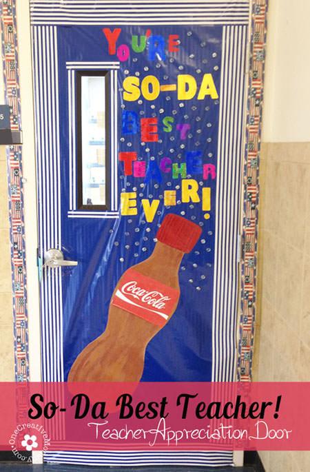 You are So-Da Best Teacher! {10 Teacher Appreciation Ideas for Door Decorating from OneCreativeMommy.com}