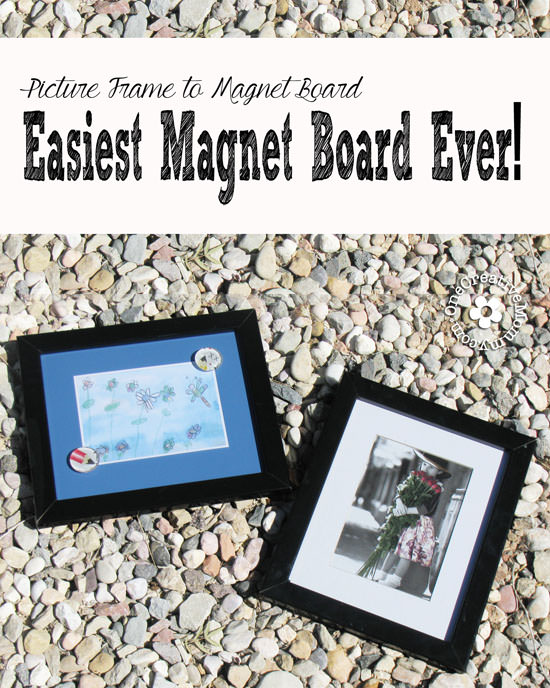 Create the easiest magnet boards ever with this Picture Frame to Magnet Board tutorial {OneCreativeMommy.com}