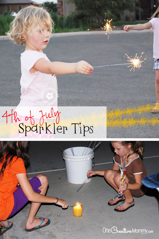 Fourth of July Sparkler Tips--Have a fun and safe holiday! {OneCreativeMommy.com} #4thofJuly #FourthofJuly
