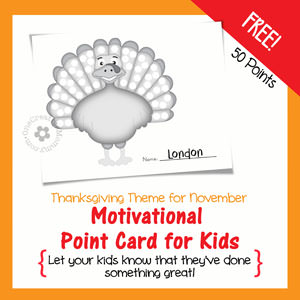 How to Motivate Kids with Point Cards {Turkey Design coming in November} OneCreativeMommy.com #printable