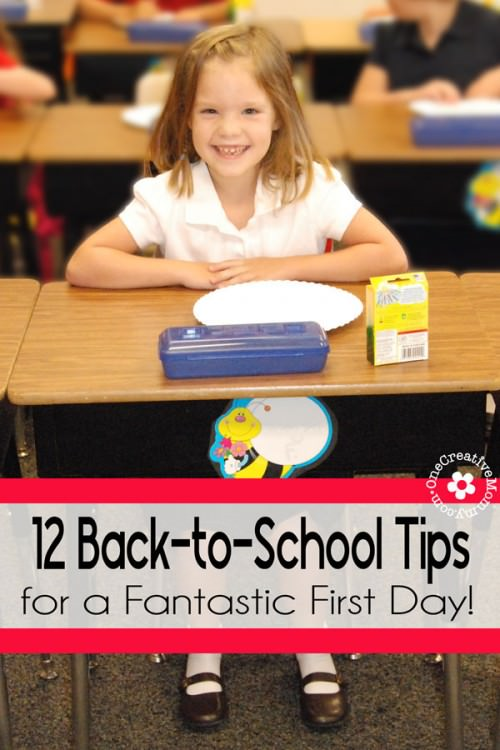 12 Back-to-School Tips for a Great First Day! {OneCreativeMommy.com} #backtoschool