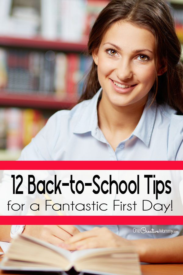 12 Back to School Tips for a Fantastic First Day! {OneCreativeMommy.com} Essential tips to make this the best school year ever!