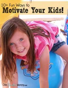 10+ Fun Ways to Motivate Kids {OneCreativeMommy.com}