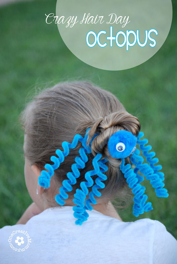 Crazy Hair Day Octopus Hair Idea Onecreativemommy Com