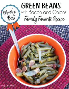 Mom's Best Green Beans with Bacon and Onions