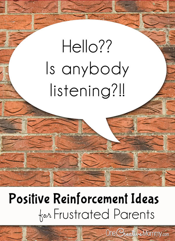 Positive Reinforcement Ideas for Frustrated Parents {What do you do when the kids just won't listen?} Parenting Tips from OneCreativeMommy.com