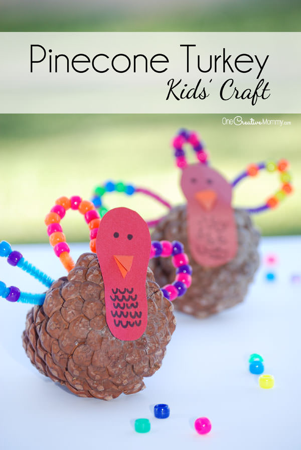 Easy Pinecone Turkey Craft for Kids {OneCreativeMommy.com} Thanksgiving Craft and Decor