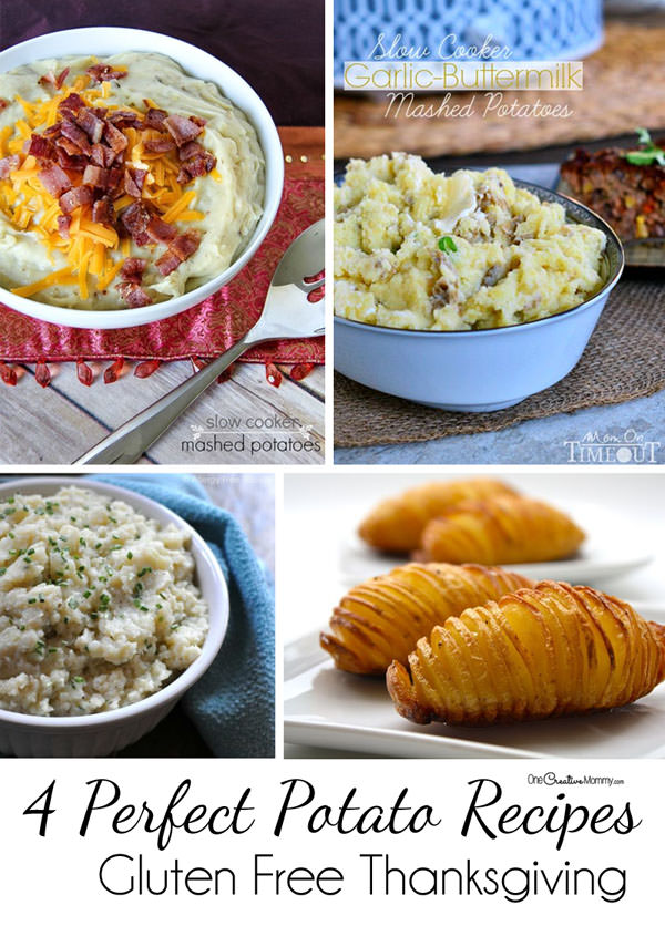 4 Tasty Potato Recipes for your Gluten Free Thanksgiving {OneCreativeMommy.com}