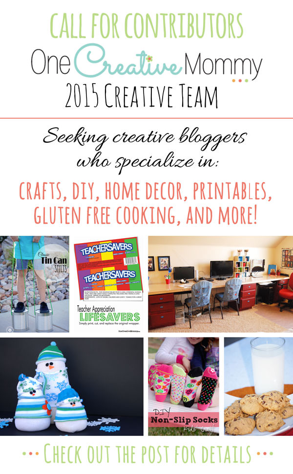 Calling all creative bloggers! Join the creative team at One Creative Mommy and grow your blog in the new year! {Seeking contributors for Crafts, DIY, Home Decor, Printables, Gluten Free Cooking and More!}  Apply today.