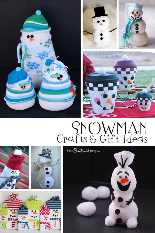 neat craft ideas snowman crafts and gift ideas onecreativemommy 2541