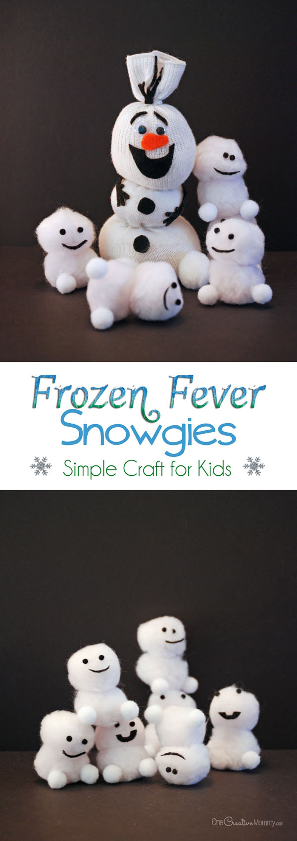 Quick and Easy Snowgies Craft for Kids inspired by Frozen Fever! Tutorial on OneCreativeMommy.com