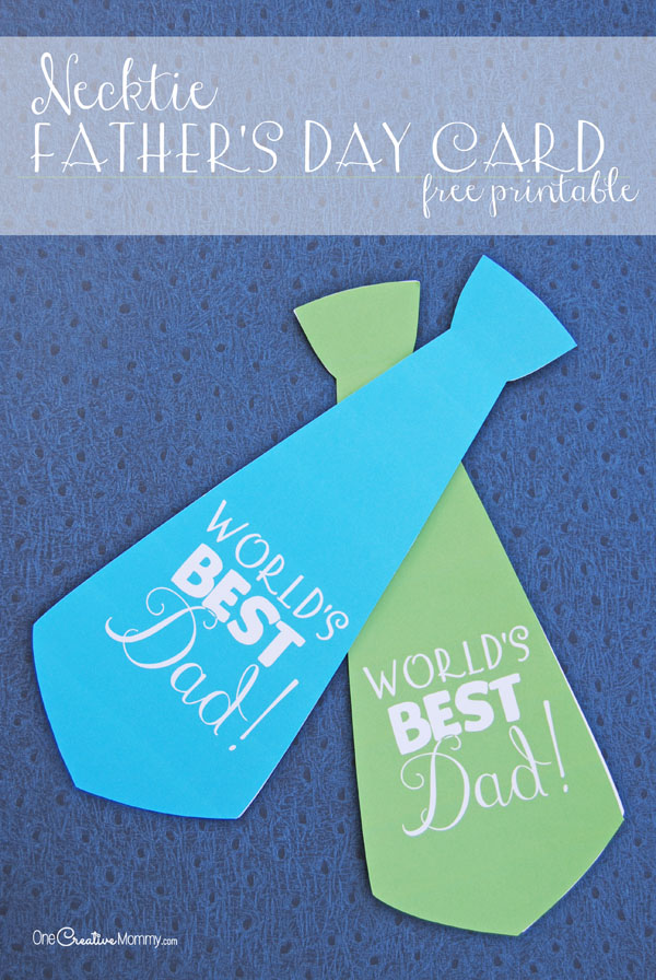 {OneCreativeMommy.com free printable} I love this cute necktie Father's Day card!