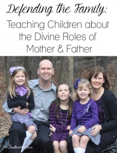 Wonder how to protect the family when traditional family are under attack? You must read these tips to teach children about the divine roles of mothers and fathers. {OneCreativeMommy.com}