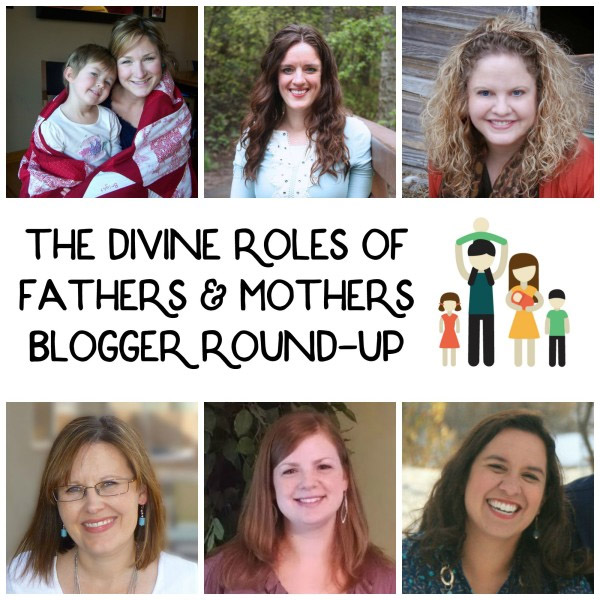The Divine Roles of Fathers and Mothers Roundup
