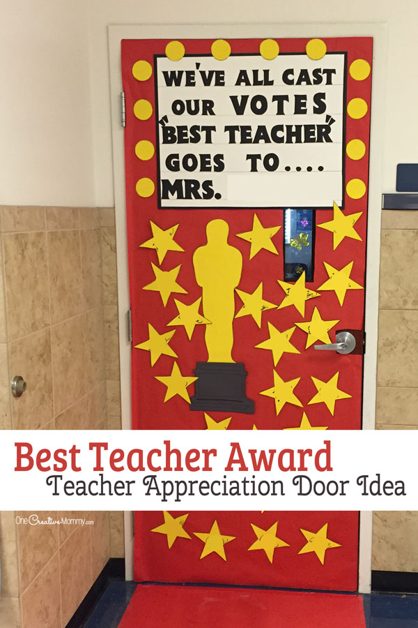 Best Teacher Award -- Door Decorating Idea featured with 21 Teacher Appreciation Door Ideas! {OneCreativeMommy.com} So many great ideas for your teacher!