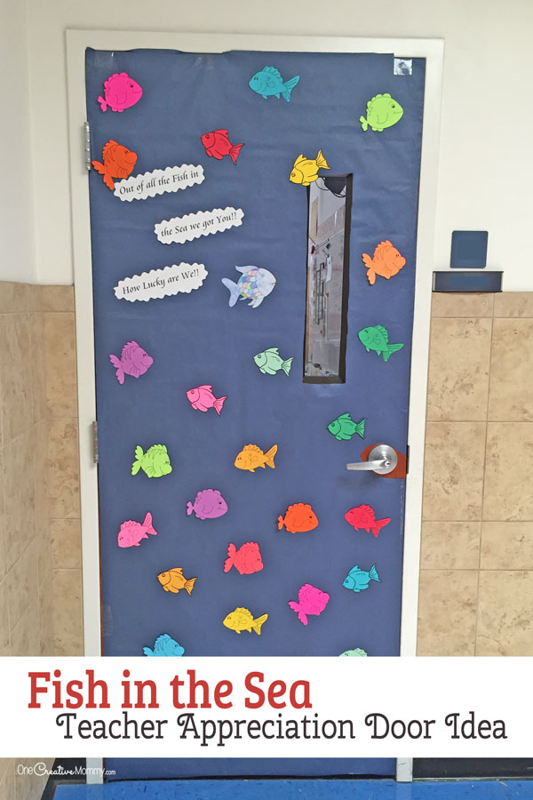 Fish in the Sea -- Easy Door Decorating Idea featured with 21 Teacher Appreciation Door Ideas! {OneCreativeMommy.com} So many great ideas for your teacher!