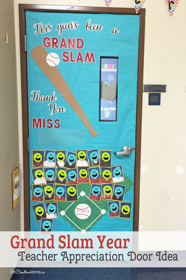 Thanks for a Grand Slam Year -- Door Decorating Idea featured with 21 Teacher Appreciation Door Ideas! {OneCreativeMommy.com} So many great ideas for your teacher!