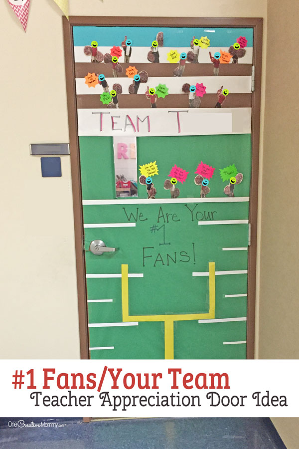 We're Your Fans Door Decorating Idea featured with 21 Teacher Appreciation Door Ideas! {OneCreativeMommy.com} So many great ideas for your teacher!