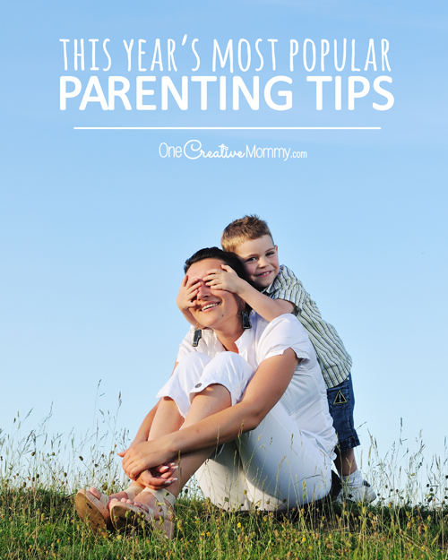 The Year's Most Popular Parenting Tips!