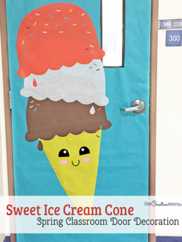 Make this easy and sweet ice cream cone to decorate your classroom for Spring! {OneCreativeMommy.com} Spring Classroom Door Ideas