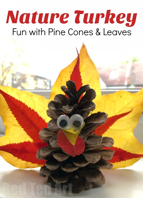 Nature Turkey Craft with Pinecones and Leaves from Red Ted | Featured in the Ultimate Turkey Crafts for Kids Roundup {OneCreativeMommy.com}