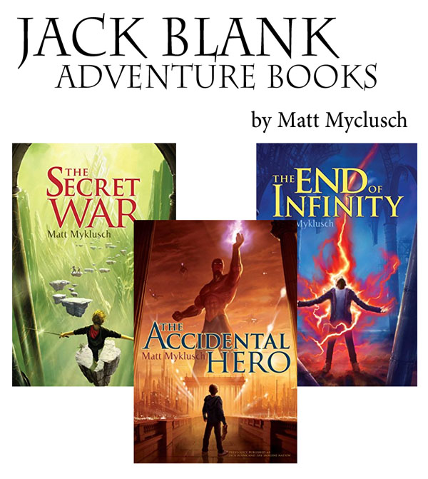 Best Clean Books for Teens and Tweens - The Jack Blank Adventure Series, by Matt Myklusch http://amzn.to/2DrHgkD {OneCreativeMommy.com}