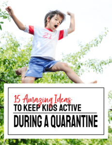 How to keep kids active during a quarantine {OneCreativeMommy.com} #coronavirus #covid-19 #activekids #quarantine #parentingideas